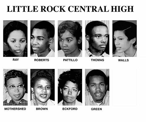 "The nicknamed ""Little Rock Nine"" consisted of Ernest Green (b. 1941), Elizabeth Eckford (b. 1941), Jefferson Thomas (1942–2010), Terrence Roberts (b. 1941), Carlotta Walls LaNier (b. 1942), Minnijean Brown (b. 1941), Gloria Ray Karlmark (b. 1942), Thelma Mothershed (b. 1940), and Melba Pattillo Beals (b. 1941)."